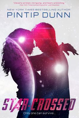 "Book Cover for ""Star Crossed"" by Pintip Dunn"