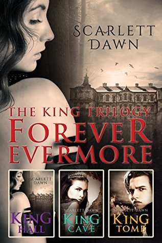 "Book Cover for ""The King Trilogy: Forever Evermore"" by Scarlett Dawn"