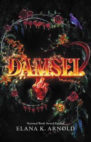 WoW #124 – Damsel by Elana K. Arnold