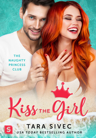 """Book Cover for """"Kiss the Girl"""" by Tara Sivec"""