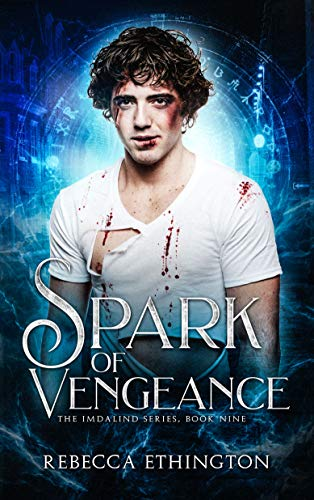 A Spark of Vengeance by Rebecca Ethington