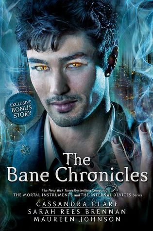 """Book Cover for """"The Bane Chronicles"""" by Cassandra Clare"""