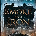 "Book Cover for ""Smoke and Iron"" by Rachel Caine"