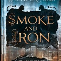 Review: Smoke and Iron by Rachel Caine