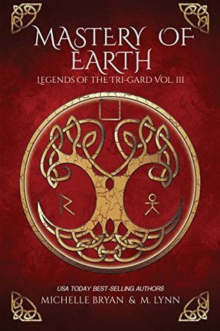 Mastery of Earth by Michelle Bryan, M. Lynn
