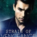 "Book Cover for ""Strain of Vengeance"" by Michelle Bryan"