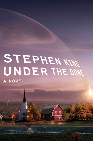"Book Cover for ""Under the Dome"" by Stephen King"