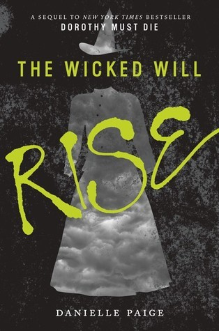 "Book Cover for ""The Wicked Will Rise"" by Danielle Paige"