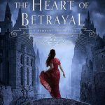 "Book Cover for ""The Heart of Betrayal"" by Mary E. Pearson"