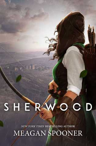 "Book Cover for ""Sherwood"" by Meagan Spooner"