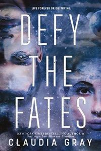 "Book Cover for ""Defy the Fates"" by Claudia Gray"