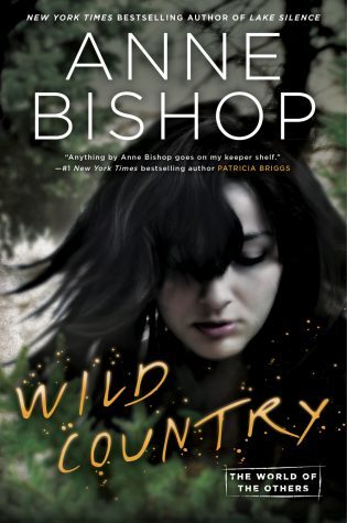 WoW #134 – Wild Country by Anne Bishop
