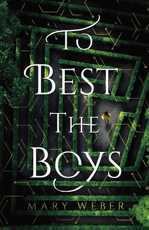 WoW #132 – To Best the Boys by Mary Weber