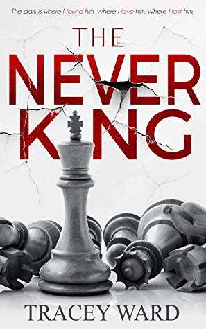 "Book Cover for ""The Never King"" by Tracey Ward"