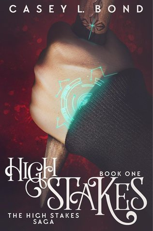 "Book Cover for ""High Stakes"" by Casey L. Bond"