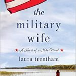 "Book Cover for ""The Military Wife"" by Laura Trentham"