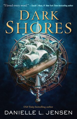 WoW #139 – Dark Shores by Danielle L. Jensen