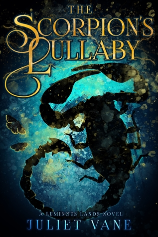 "Book Cover for ""The Scorpion's Lullaby"" by Juliet Vane"