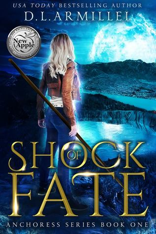 Shock of Fate by D.L. Armillei