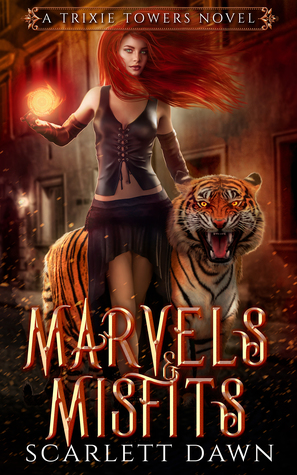 "Book Cover for ""Marvels and Misfits"" by Scarlett Dawn"