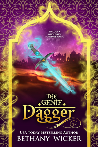 The Genie Dagger by Bethany Wicker