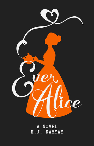 WoW #150 – Ever Alice by H.J. Ramsey
