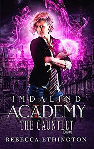 WoW #148 – Imdalind Academy: Year One by Rebecca Ethington
