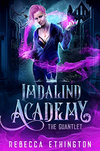 "Book Cover for ""Imdalind Academy: The Gauntlet"" by Rebecca Ethington"