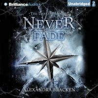 Audio Review: Never Fade by Alexandra Bracken