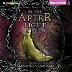 "Audiobook Cover for ""In the Afterlight"" by Alexandra Bracken"
