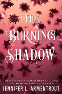 "Book Cover for ""The Burning Shadow"" by Jennifer L. Armentrout"