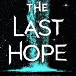 "Book Cover for ""The Last Hope"" by Krista and Becca Ritchie"