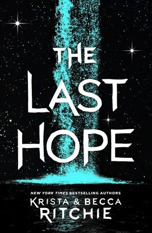 Review: The Last Hope by Krista & Becca Ritchie