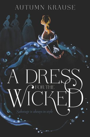 WoW #154 – A Dress for the Wicked by Autumn Krause