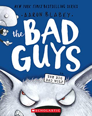 "Book Cover for ""The Bad Guys in the Big Bad Wolf"" by Aaron Blabey"
