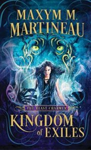 "Book Cover for ""Kingdom of Exiles"" by Maxym M. Martineau"