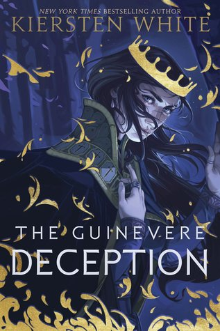 "Book Cover for ""The Guinevere Deception"" by Kiersten White"