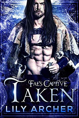 "Book Cover for ""Fae's Captive: Taken"" by Lily Archer"