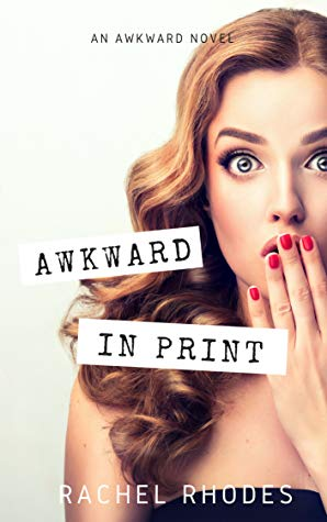 "Book Cover for ""Awkward in Print"" by Rachel Rhodes"