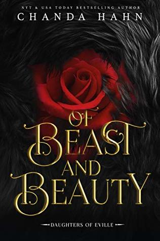 "Book Cover for ""Of Beast and Beauty"" by Chanda Hahn"
