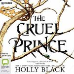 "Audiobook Cover for ""The Cruel Prince"" by Holly Black"