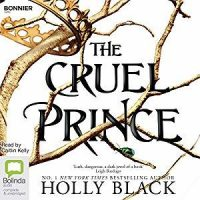 Audio Review: The Cruel Prince by Holly Black