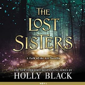 "Audiobook Cover for ""The Lost Sisters"" by Holly Black"