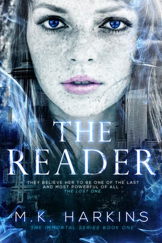 The Reader by M.K. Harkins