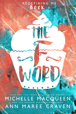 """Book Cover for """"The F Word"""" by Michelle Macqueen and Ann Maree Craven"""