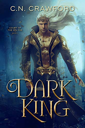 Dark King by C.N. Crawford