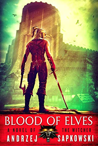 "Book Cover for ""Blood of Elves"" by Andrzej Sapkowski"