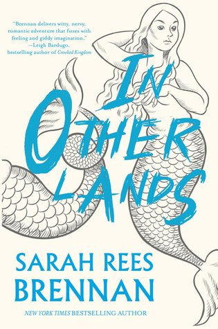 "Book Cover for ""In Other Lands"" by Sarah Rees Brennan"
