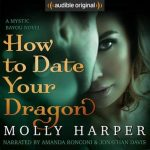 "Audiobook Cover for ""How to Date Your Dragon"" by Molly Harper"