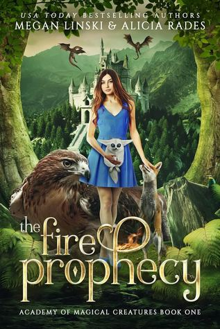 The Fire Prophecy by Megan Linski, Alicia Rades